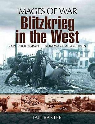 NEW Blitzkrieg in the West By BAXTER IAN Paperback Free Shipping