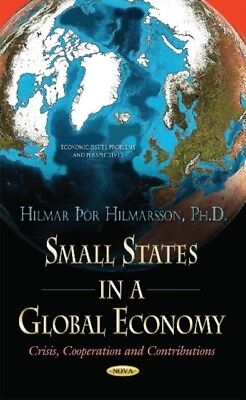 Small States in a Global Economy – Crisis, Cooperation and Contr...