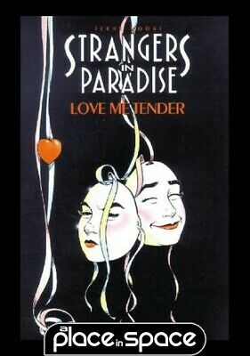 Strangers In Paradise Vol 04 Love Me Tender - Softcover
