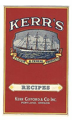 Old Advertising Recipe Leaflet Kerr's Flour & Cereal Kerr Gifford Co Portland OR