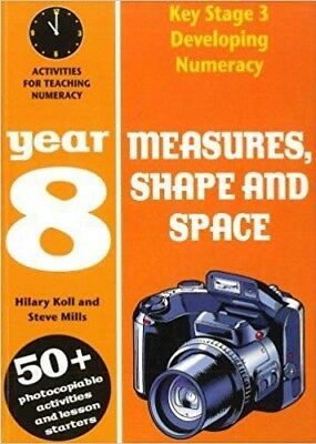 Measures, Shape and Space: Year 8 Numeracy . . . .  School or Home Education