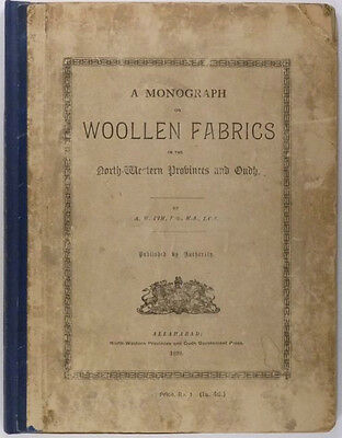 1898 Book: Wool Fabrics in India in Oud Province - Indian Cloth Textiles Woolens