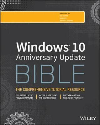 Windows 10 Anniversary Update Bible by Rob Tidrow Paperback Book Free Shipping!