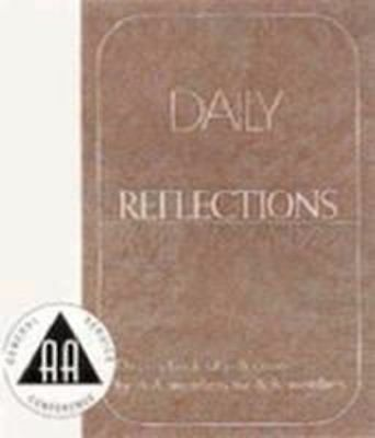 Daily Reflections: A Book of Reflections by Aa Members for Aa Members/B-12: A Bo