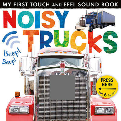 Noisy Trucks (My First Touch & Feel Sound Bk), 1848957009, New Book