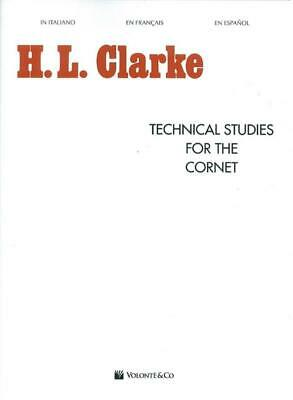 H.L. Clarke: Technical Studies For The Cornet Cornet