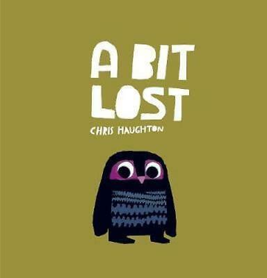 NEW A Bit Lost By Chris Haughton Board Book Free Shipping