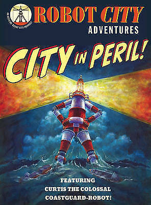 City in Peril (Robot City Adventures), Collicutt, Paul, New