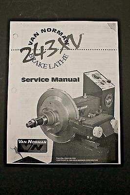 Winona Van Norman / RELS 243XV Brake Lathe Operating Manual