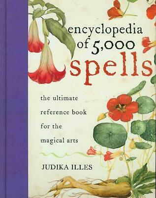 The Encyclopedia of 5000 Spells by Judika Illes Hardcover Book (English)