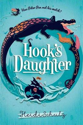 NEW Hook's Daughter By Heidi Schulz Paperback Free Shipping
