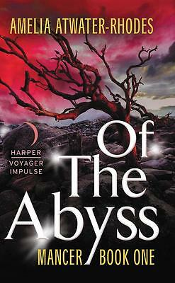 NEW Of The Abyss By Amelia Atwater-Rhodes Paperback Free Shipping