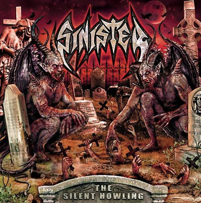 Sinister-The Silent Howling  (UK IMPORT)  CD NEW