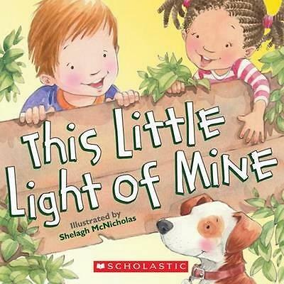 NEW This Little Light of Mine By Shelagh McNicholas Board Book Free Shipping