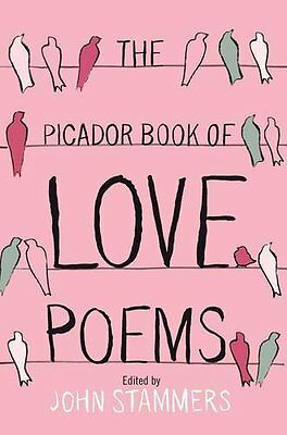 The Picador Book of Love Poems,PB,John Stammers - NEW