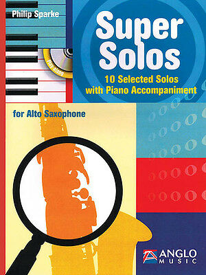 Super Solos for Alto Sax Solo Sheet Music Philip Sparke Play-Along Book CD NEW