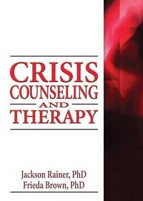 NEW Crisis Counseling and Therapy By Jackson P. Rainer Paperback Free Shipping