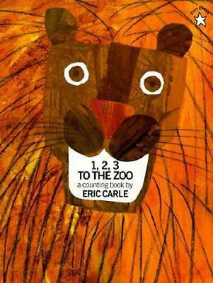 NEW 1, 2, 3 to the Zoo By Eric Carle Paperback Free Shipping