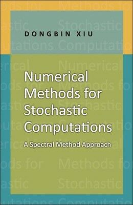 Numerical Methods for Stochastic Computations: A Spectral Method Approach (Hard.
