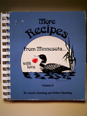MORE RECIPES FROM MINNESOTA WITH LOVE VOL II COOKBOOK 1985 Regional