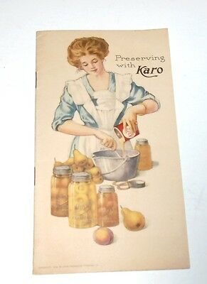 1912  Preserving with Karo Advertising Booklet