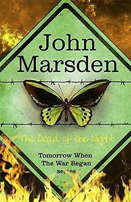 The Dead of the Night: Book Two, The Tomorrow Series, John Marsden | Paperback B