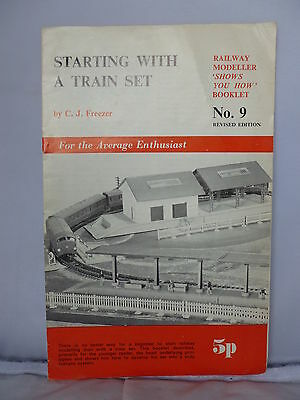 Starting with a Train Set by C J Freezer - No. 9 Shows You How Booklet