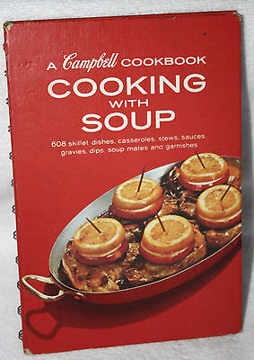 """Cooking With Soup"" A Campbell Cookbook Hardcover Spiral"