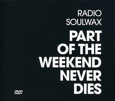 Soulwax - Part of the Weekend Never Dies [New CD] Holland - Import