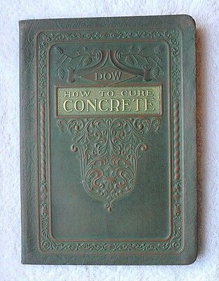 1924 Booklet HOW TO CURE CONCRETE from Dow Chemical Company