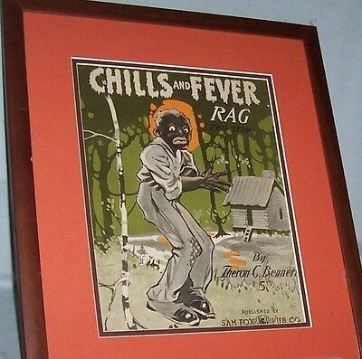 CHILLS AND FEVER RAG, Caricature Of Black Cotton Picker,1912 Framed Sheet Music