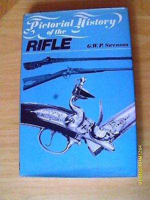 G W P Swenson - Pictorial History Of The Rifle - 1St Edition - Hardback Hb