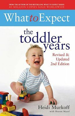 What to Expect: the Toddler Years, Heidi E. Murkoff | Paperback Book | Good | 97