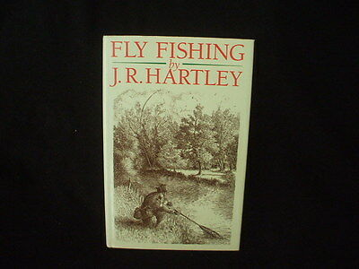 FLY FISHING:  Memories of Angling Days by J. R. Hartley 1991 hb