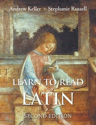 Learn to Read Latin, Second Edition: Textbook (Paperback), Keller. 9780300194951