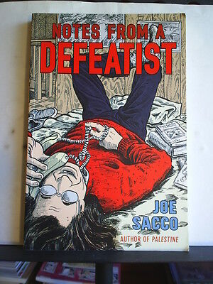 GRAPHIC NOVEL: NOTES FROM A DEFEATIST by JOE SACCO  Paperback 2003