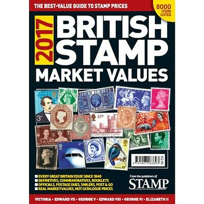 British Stamp Market Values 2017 - The Best Value Guide Book To Stamps Prices