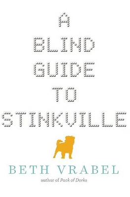 A Blind Guide to Stinkville - Hardcover NEW Beth Vrabel (Au 2015-10-13