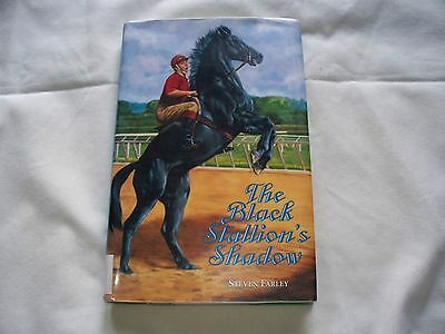 Black Stallion's Shadow Steven Farley Horse Book
