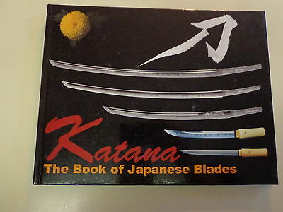 Katana – The Book of Japanese Blades 2008 Swordsmith Bladerdsmith Samurai