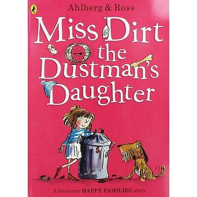 Miss Dirt the Dustman's Daughter (Happy Families) by Allan Ahlberg