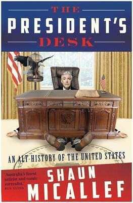 NEW The President's Desk By Shaun Micallef Paperback Free Shipping