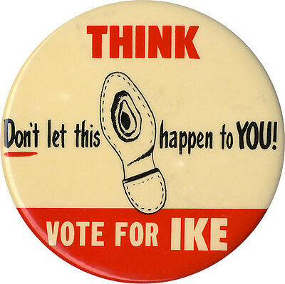 Classic 1956 Anti Stevenson VOTE FOR IKE Hole-in-Shoe Eisenhower Button (1756)