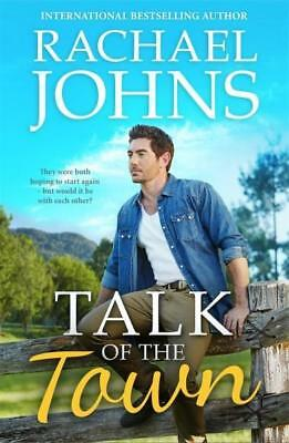NEW Talk of the Town By Rachael Johns Paperback Free Shipping