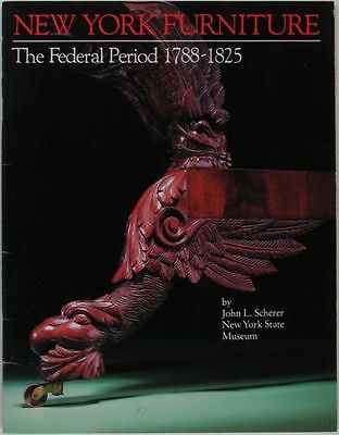 Antique New York Federal Furniture 1788-1825 - 1988 Exhibition Catalog