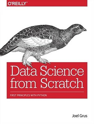 Data Science from Scratch: First Principles with Python (Paperbac. 9781491901427