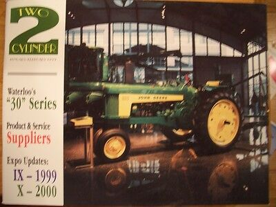 John Deere Two Cylinder Magazine Featuring the Model 530 630 730 830 tractors