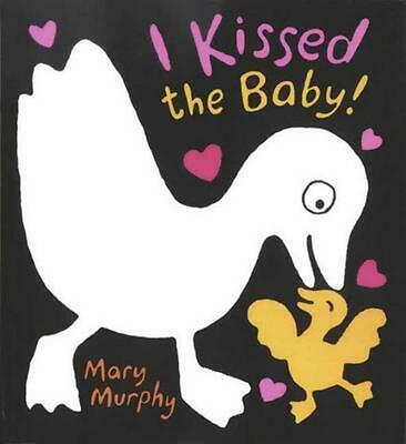 I Kissed the Baby! by Mary Murphy (English) Board Books Book Free Shipping!