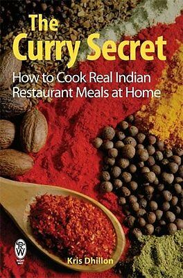 The Curry Secret by Kris Dhillon  New Paperback Book 2008