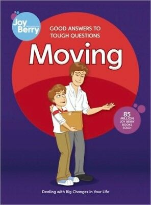 Good Answers to Tough Questions Moving (Paperback), Berry, Joy, B...